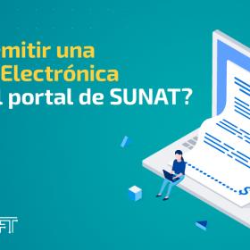 ¿Cómo emitir una Factura Electrónica desde el portal de SUNAT?