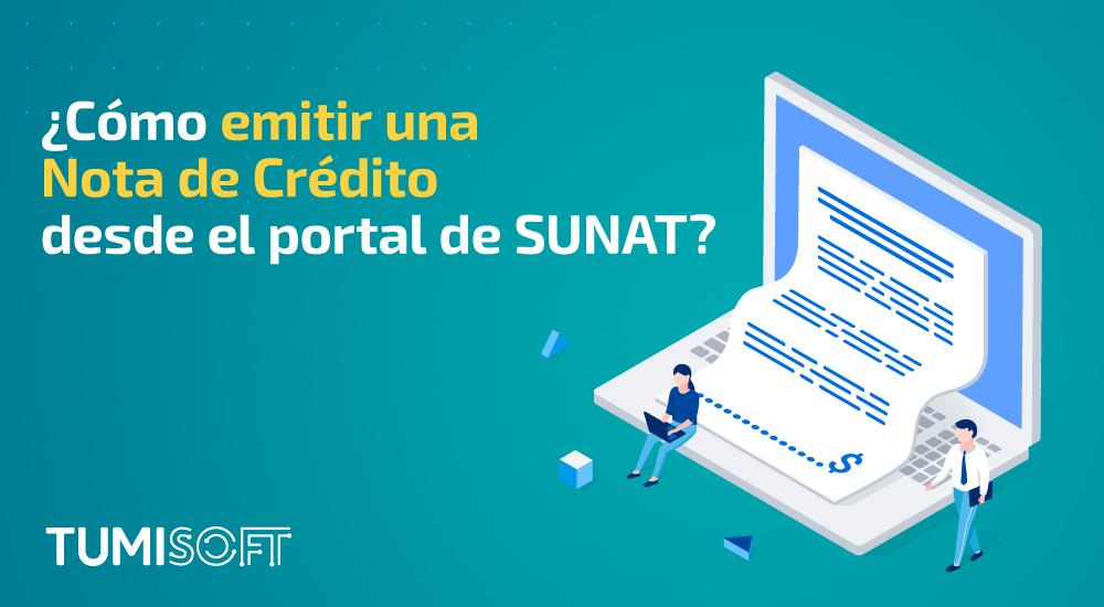 ¿Cómo emitir una Nota de Crédito desde el portal de SUNAT?