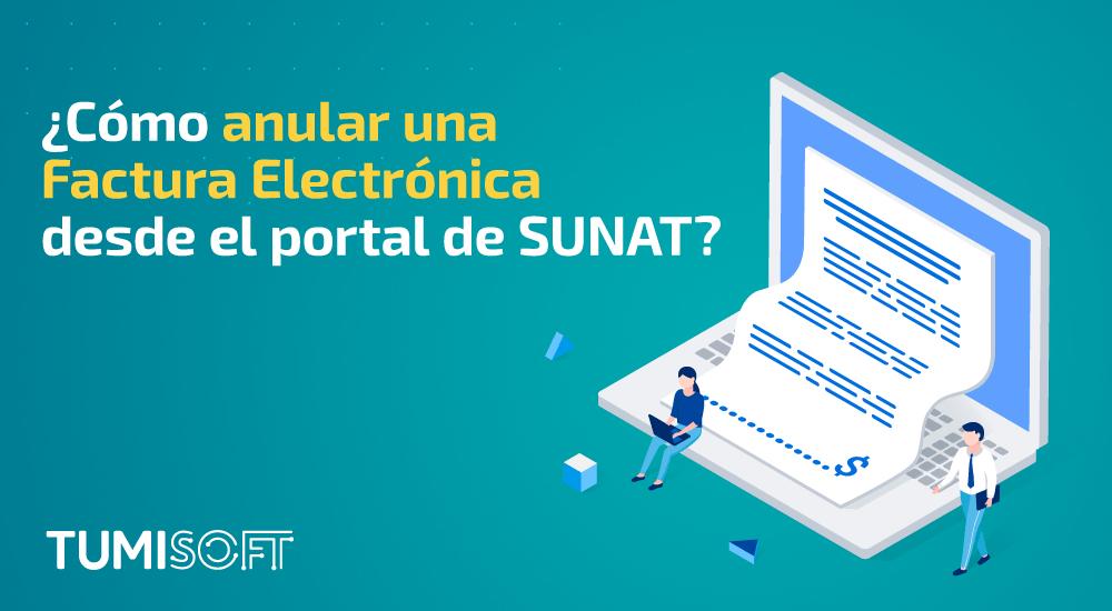 como emitir una factura electrónica desde el portal de SUNAT anular factura